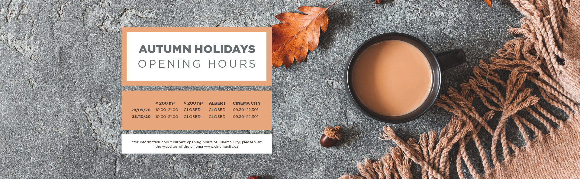 Autumn Holidays Opening Hours